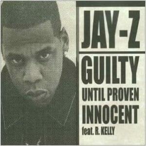 GuiltyUntilProvenInnocent